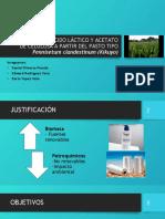 PRODUCCIÓN DE ÁCIDO LÁCTICO Y ACETATO DE CELULOSA (1).pptx