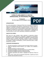 Curso Planejamento e Gestão Operacional na Segurança Privada-Fortaleza- 04 e 05 Agosto 2018