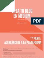 CREA-TU-BLOG-EN-MEDIUM-WORKSHOP.pdf