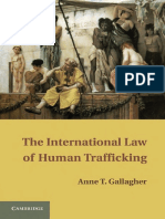 Anne T. Gallagher - The International Law of Human Trafficking (2010, Cambridge University Press).pdf