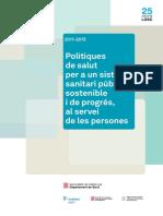 La memòria elaborada per Boi Ruiz i el 2015 justificant les mesures a la sanitat en els governs d'Artur Mas