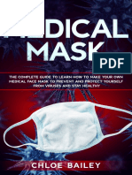 Homemade Face Mask the Complete Guide to Learn How to Make Your Own Medical Face Mask to Prevent and Protect Yourself From Viruses and Stay Healthy