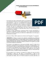 INCAPACIDAD DEL TRABAJADOR DERIVADAS DE UNA ENFERMEDAD NO PROFESIONAL