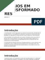 ENSAIOS EM TRANSFORMADORES