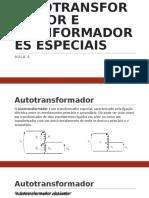 AUTOTRANSFORMADOR E TRANFORMADORES ESPECIAIS