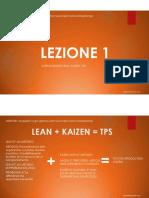 Lezione 1 Corso Organizzazione Aziendale  Introduzione Lean Kaizen TPS