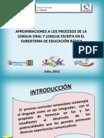 APROXIMACIONES A LOS PROCESOS DE LA LENGUA ORAL Y LENGUA ESCRITA