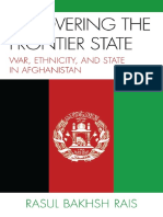 Recovering the Frontier State War, Ethnicity, and the State in Afghanistan by Rasul Bakhsh Rais (z-lib.org)