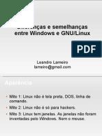 Diferenças e Semelhanças entre Windows e GNU/Linux FLISOL2007 - Leandro Lameiro