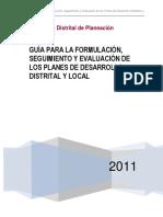 GUÍA PARA LA FORMULACIÓN SEGUIMIENTO Y EVALUACIÓN DE LOS PLANES DE DESARROLLO DISTRITAL Y LOCAL.pdf