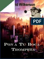 Pon a Tu Boca Trompeta - David Wilkerson