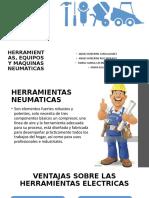 HERRAMIENTAS^J EQUIPOS Y MAQUINAS NEUMATICAS.pptx
