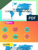 La Política Exterior y El Contexto Internacional