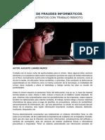 Alerta de Fraudes Informáticos a Estar Atentos Con Trabajo Remoto - Augusto Linares Muñoz.