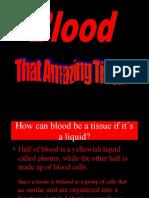 Blood That Amazing Tissue