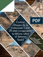 Centros Urbanos de La Civilización Caral, 21 Años Recuperando La Historia Sobre El Sistema Social