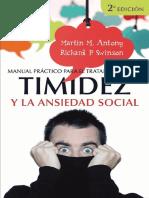 Antony & Swinson - Manual práctico para el tratamiento de la timidez y la ansiedad social. Técnicas demostradas para la superación gradual del miedo.pdf