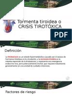 Tormenta tiroidea o  CRISIS TIROTÓXICA