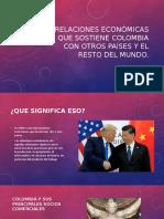 Relaciones económicas que sostiene Colombia con otros países