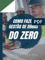 Ebook Como Fazer Gestão de Obras do ZERO [FINAL].pdf