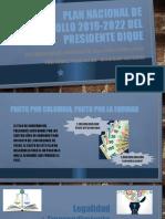 Plan nacional de desarrollo 2019-2022 del presidente dique.pptx