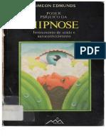 Poder Psiqico Da Hipnose Instrumento de Saúde e Auto Conhecimento-Simeon Edmunds.pdf