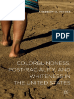 Colorblindness, Post-raciality, and Whiteness in the United States by Sherrow O. Pinder (auth.) (z-lib.org)