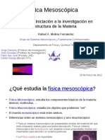 Física Mesoscópica. IX Curso de Iniciación a la investigación en Estructura de la Materia. Rafael A. Molina Fernández