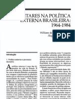 Os Militares na Política Externa Brasileira 1964-1984