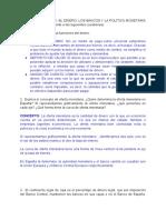 CUESTIONES TEMA 11_ EL DINERO, LOS BANCOS Y LA POLÍTICA MONETARIA (Estudia el tema y responde a las siguientes cuestiones).docx