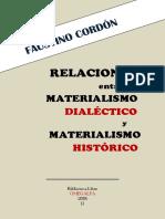 Relaciones entre el materialismo dialéctico  y el materialismo histórico
