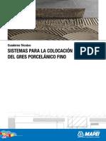 Sistemas para la colocación del gres porcelánico fino