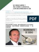 ONCÓLOGO DESCUBRE Y DEMUESTRA CÓMO CURAR EL CÁNCER CON BICARBONATO DE SODIO.docx