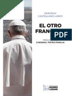 El otro Francisco_ Lo que nunca se ha dicho sobre el Papa - DEBORAH CASTELLANO LUBOV.pdf