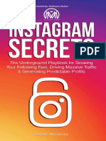 Instagram Secrets_ The Underground Playbook for Growing Your Following Fast, Driving Massive Traffic & Generating Predictable Profits ( PDFDrive.com ).pdf