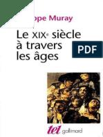 Le XIXe siecle a travers les ag - Philippe Muray.epub