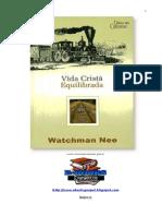 Watchman_Nee_-_Vida_Cristã_Equilibrada.doc