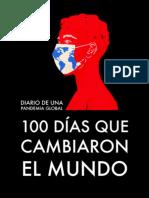 100 días que cambiaron el mundo (Diario de una pandemia global)
