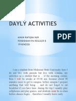 DAYLY ACTIVITIES AINUN