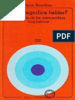 Bourdieu P (1985) - Qué significa hablar.pdf