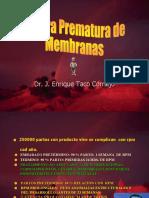 Rotura Prematura de Membranas