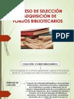 Proceso de selección y adquisición de fondos bibliográficos