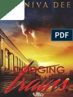 1. Dodging Trains