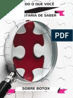 TUDO-O-QUE-VOCÊ-GOSTARIA-DE-SABER-SOBRE-BOTOX.pdf