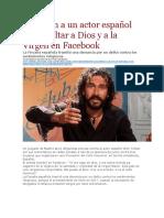 LA PAGINA - Juzgarán a un actor español por insultar a Dios y a la Virgen en Facebook.docx