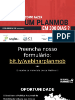 DE OLHO NOS PLANMOBS 2018 Apresentação Bicicleta nos Planos_Webinar - Como fazer um PlanMob em 300 dias