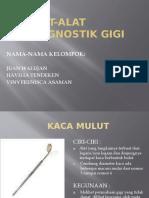 ALAT-ALAT DIAGNOSTIK GIGI.pptx