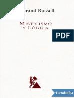 Misticismo y Logica y otros ensayos - Bertrand Russell.pdf
