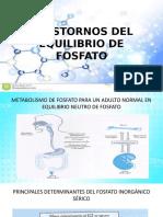TRASTORNOS DEL EQUILIBRIO DE FOSFATO.pptx