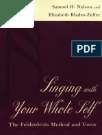 Nelson & Zeller - Singing With Your Whole Self (Feldenkrais Method & Voice - 2002).pdf